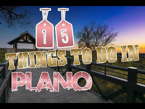 Top 15 Things To Do In Plano, Texas