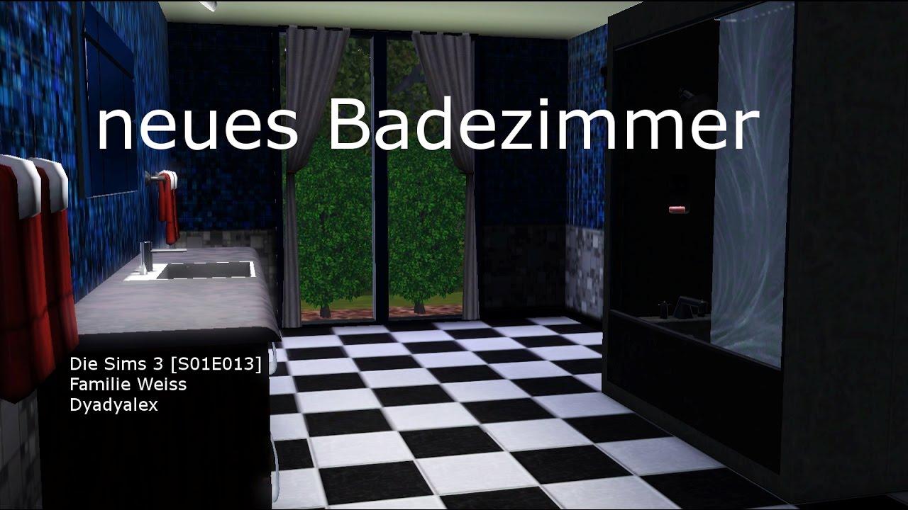 neues Badezimmer | Die Sims 3 [S01E013] | Dyadyalex