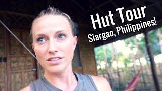 Tour my Hut in Siargao, Philippines