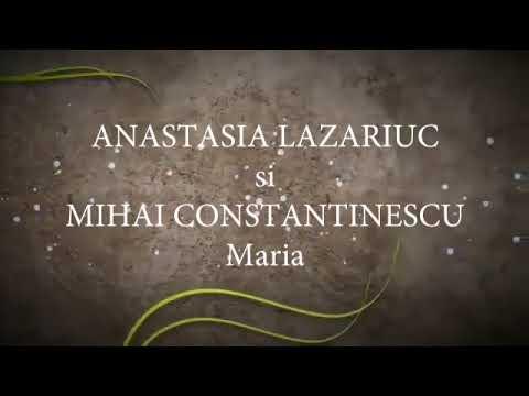 Anastasia Lazariuc si Mihai Constantinescu - Maria (versuri, lyrics, karaoke)