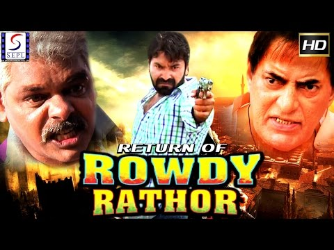 Return Of Rowdy Rathor ᴴᴰ -  Bollywood Superhit Hindi Full Movie - Latest HD Movie 2017