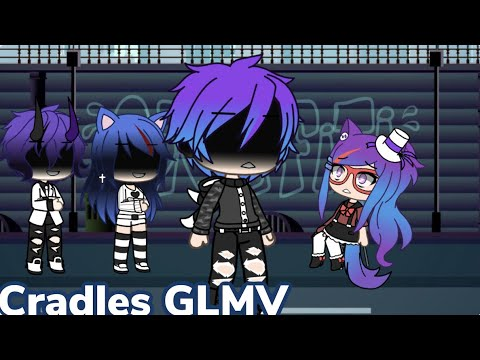 Cradles GLMV (Phantoms Backstory)