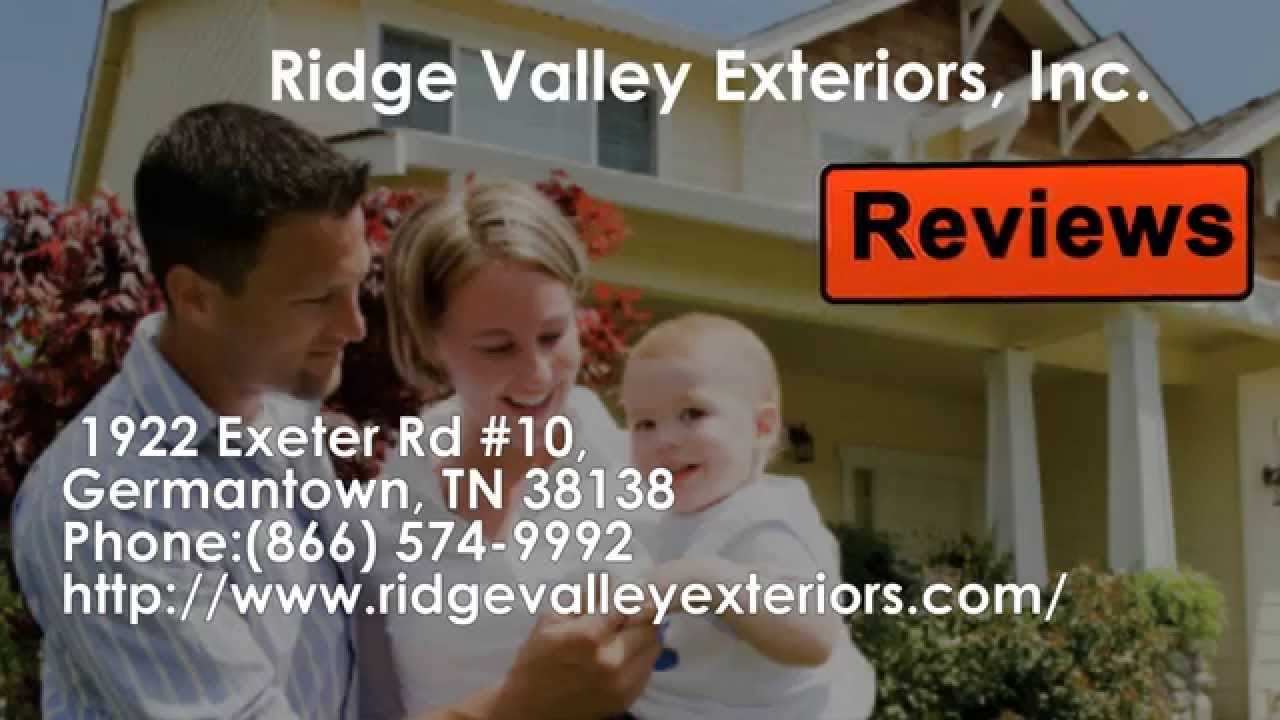 Ridge Valley Exteriors Inc Reviews Germantown Tn Roofing