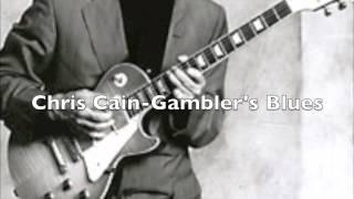 "Chris Cain "" Gamblers Blues """