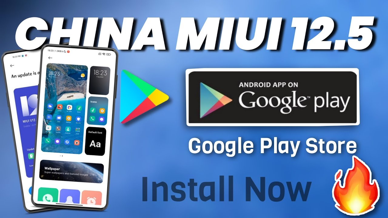 How to Install Google Play Store On MIUI 12.5 Chinese Version