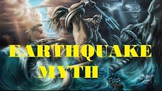 EARTHQUAKE MYTHS : AROUND WORLD