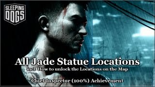 Sleeping Dogs - All Jade Statue Locations - Achievement - Trophy - Guide - Hd