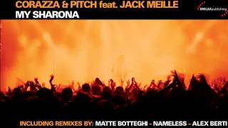 Corazza & Pitch Feat. Jack Meille - My Sharona (Radio Edit) [Official]