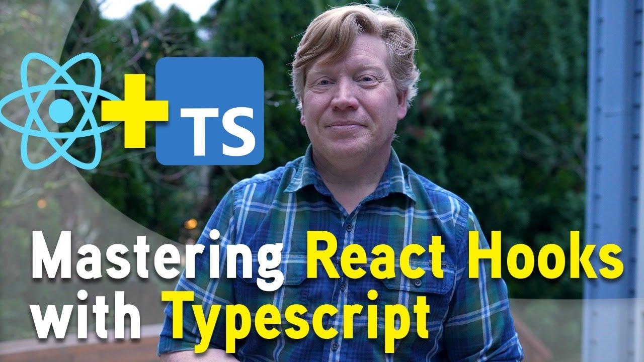 Mastering Typescript for React Hooks - Live!