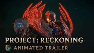 Outsiders | Project: Reckoning Animated Trailer   League Of Legends