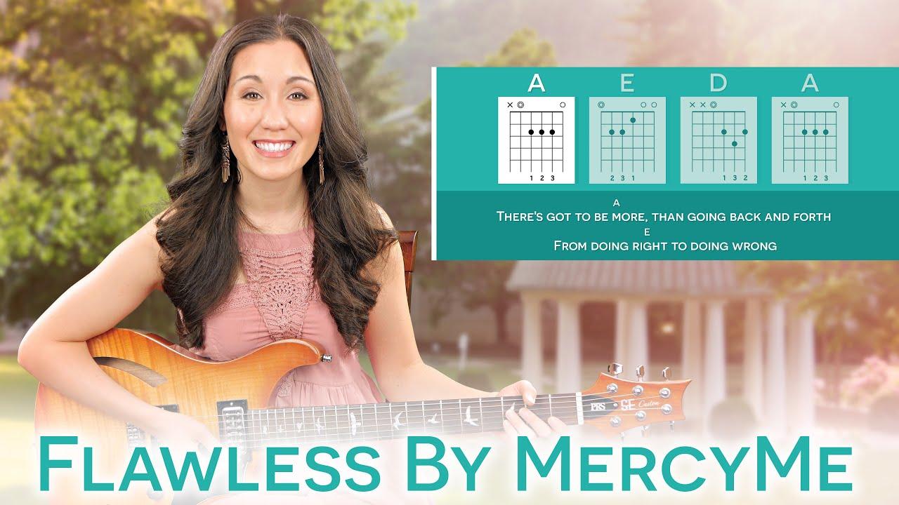 How To Play Flawless By Mercyme Guitar Tutorial Chords Lyrics