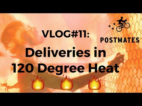 Postmates Vlog#11: Food Deliveries in 120 Degree Heat????!!!