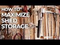 How to Maximize Shed Storage