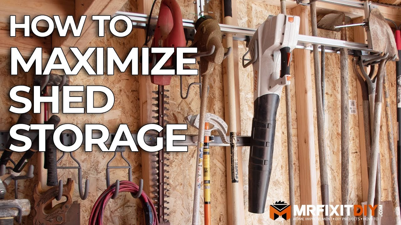 How To Maximize Shed Storage You, How To Hang Things In A Garden Shed