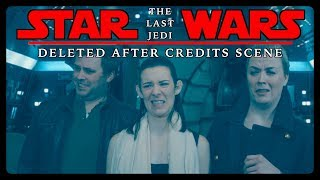 STAR WARS The Last Jedi: Deleted AFTER CREDITS Scene