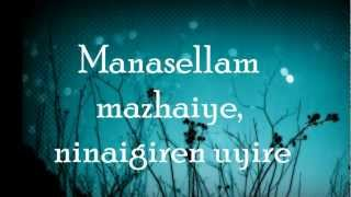 Saguni - Manasellam Mazhaiye (Lyrics On Screen)