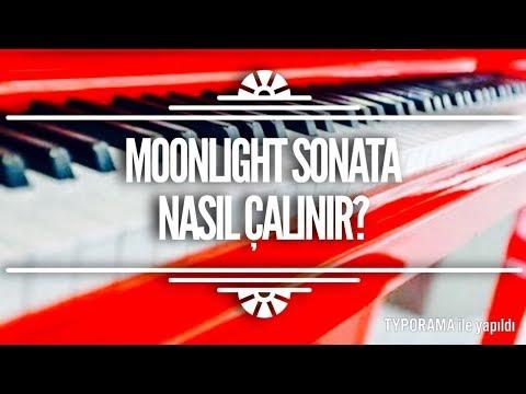 MOONLIGHT SONATA NASIL ÇALINIR?