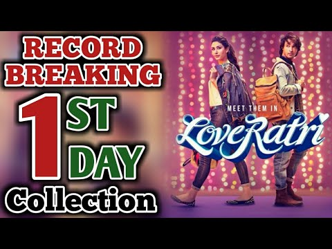 Loveyatri 1st Day Box Office Collection | Salman Khan | Aayush Sharma | Loveratri 1st Day Collection