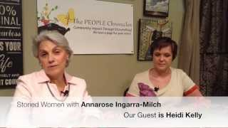 Heidi Kelly tells her story with Storied Women Annarose Ingarra-Milch