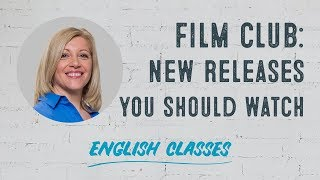 New movies you should watch | ABA English