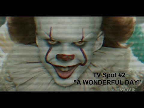 "IT - TV Spot #2 - ""A Wonderful Day"" *1080p HD*"