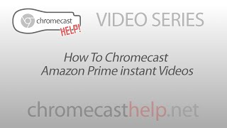 Video How To Chromecast Amazon Prime Instant Videos download MP3, 3GP, MP4, WEBM, AVI, FLV Mei 2018