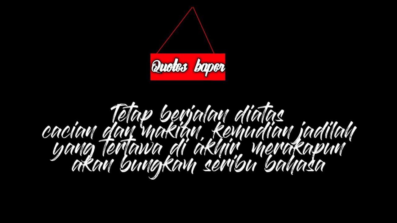Kumpulan Kata Kata Baper 2019 Quotes Baper Keren 2019