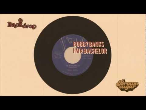 Bobby Banks - I'm a Bachelor - HQ Vinyl rip #21