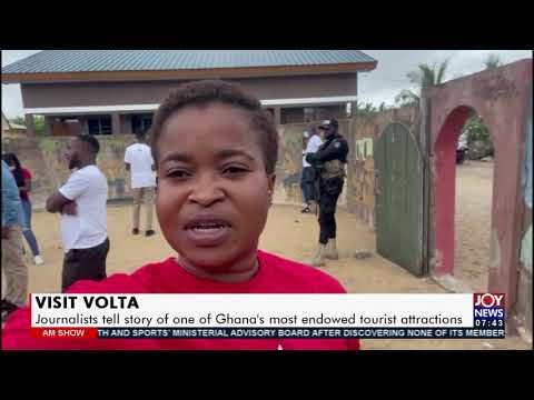 Visit Volta: Journalists tell story of one of Ghana's most endowed tourist attractions (20-7-21)
