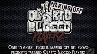 QuartoBloccoPlayerz Making-Of (Ep. 02)