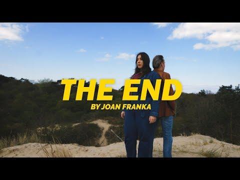 Joan Franka - The End
