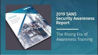 2019 SANS Security Awareness Report