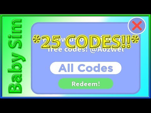 All Codes For Baby Simulator 25 Codes 2019 August Youtube