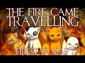 The Fire Came Travelling ~Complete Firestar MAP~