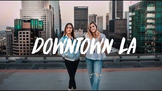 MUST SEE PLACES IN DTLA