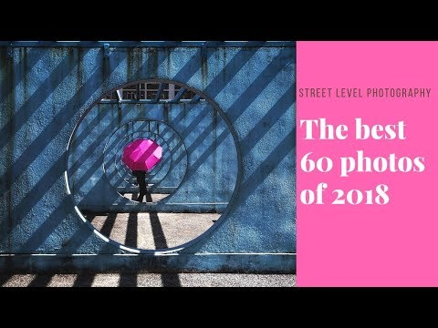The best 60 photos of 2018 selected by Street Level Photography