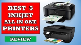 Best 5 Inkjet All in One Printers in 2019 - Review