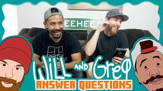 Will & Greg Show:  Q&A - What's In Our Belly Button? (Ep. 8)