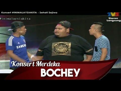 Konsert Merdeka 2015 | #IniMalaysiaKita | Bochey