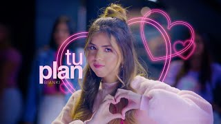 TU PLAN - VÍDEO MUSICAL || Bianki ♡