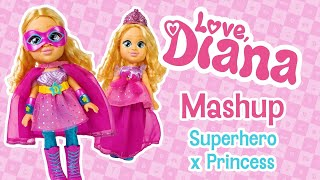 Love Diana Mashup Dolls – Superhero x Princess