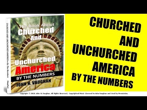 the-book-about-churched-and-unchurched-america-–-by-the-numbers.-dr.-john-n.-vaughan,-review.