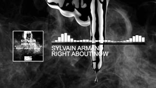 Sylvain Armand - Right About Now (Original Mix) [Big & Dirty Recordings]