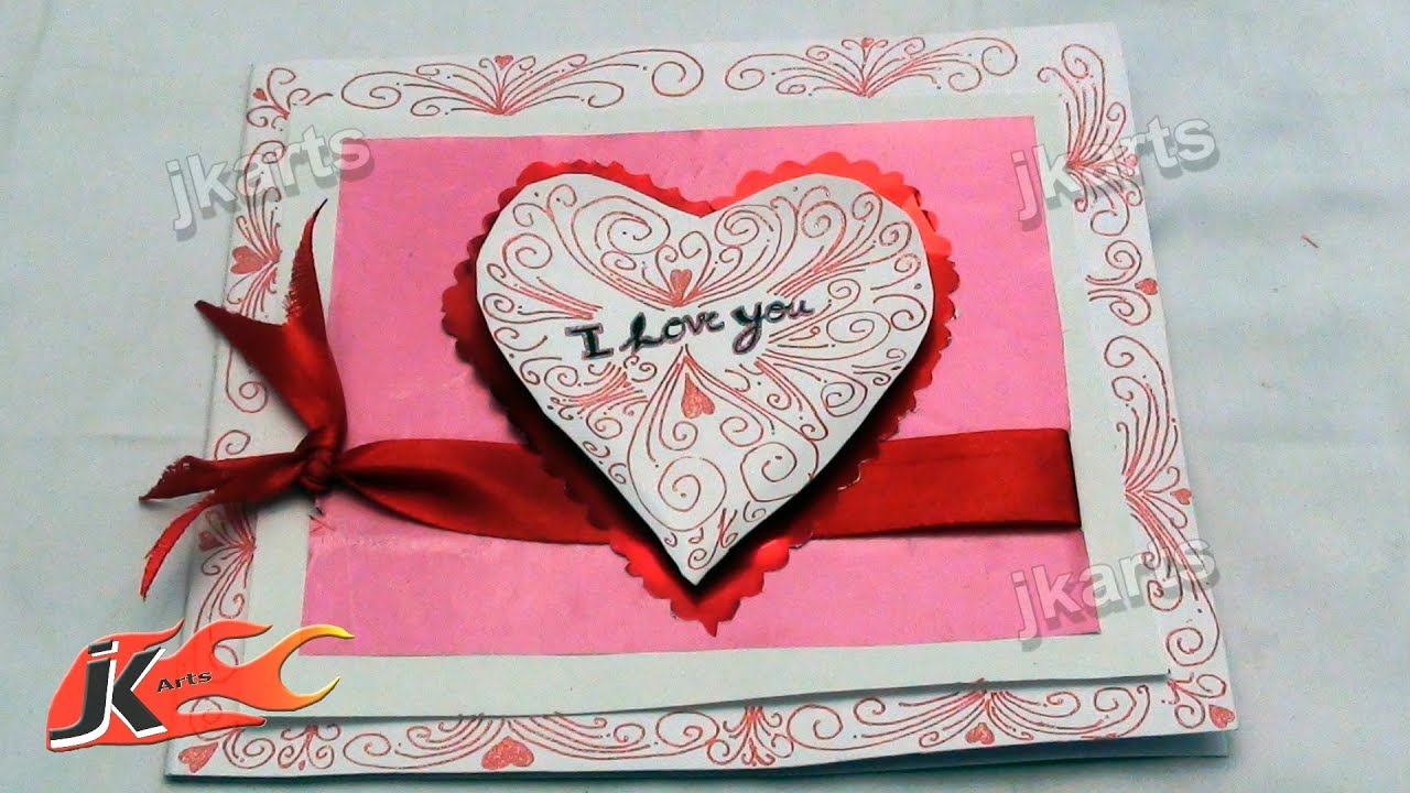 DIY How to make I Love you Greeting card JK Arts 153 YouTube – Handmade Birthday Card for Lover