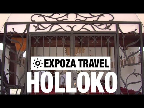 Holloko (Hungary) Vacation Travel Video Guide