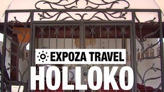 Holloko (Hungary) Vacation Travel Video Guide