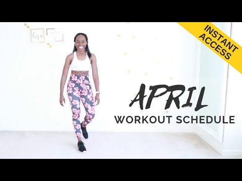 INTRODUCING: April 2019 Workout Schedule
