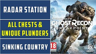 Radar Station | All Chests & Unique Plunders Locations | Sinking Country | Ghost Recon Breakpoint