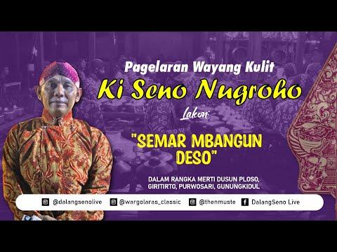 pagelaran-wayang-kulit-ki-seno-nugroho---lakon-semar-mbangun-deso