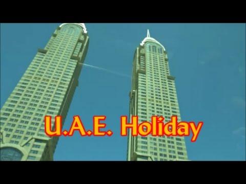 U.A.E. Holiday - April 2017